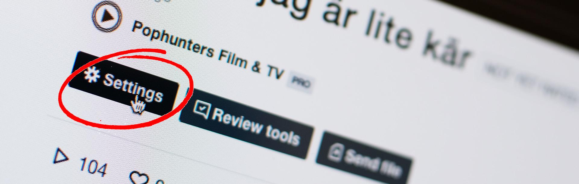 Röd ring runt knappen Settings på Vimeo